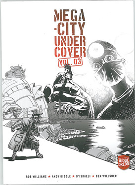 Mega-City Undercover Volume 3
