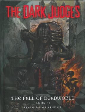 Judge Death: Dark Judges The Fall of Deadworld Book 2