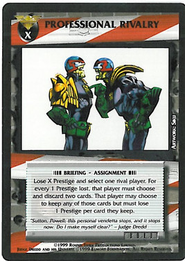 Dredd CCG: Incidents - Professional Rivalry