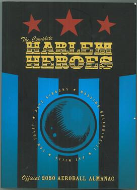 Harlem Heroes: The Complete Harlem Heroes