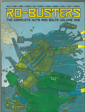 Ro-Busters: The Complete Nuts and Bolts Volume 1