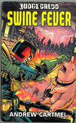 Judge Dredd: Swine Fever