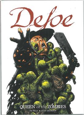 Defoe: Queen of the Zombies