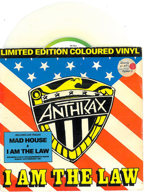 Anthrax: I am the Law 7 Inch White Vinyl