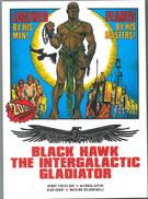 Blackhawk the Intergalactic Warrior