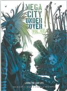 Mega-City Undercover Volume 2