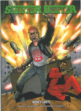 Sinister Dexter: Money Shots