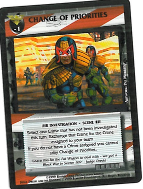 Dredd CCG: Incidents - Change of Priorities