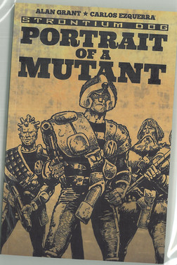 Strontium Dog: Portrait of a Mutant