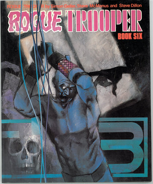 Rogue Trooper: Book 6