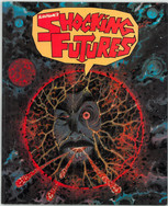 Future Shocks: Shocking Futures