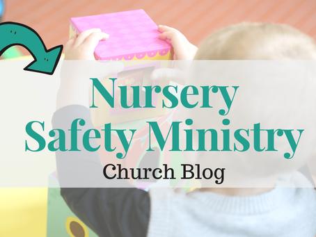 Nursery Safety Ministry