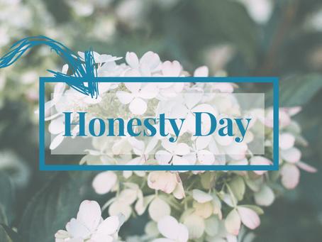 Honesty Day – April 30