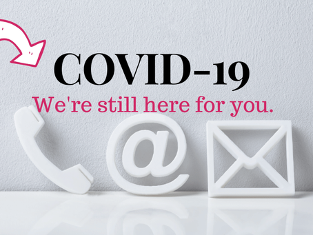 COVID-19 Update: We're still here for you