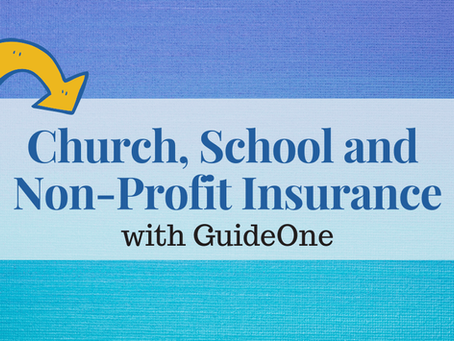 Church, School and Non-Profit Insurance with GuideOne