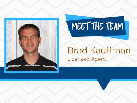 Meet the Team - Brad Kauffman