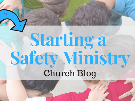 Starting a Safety Ministry