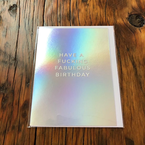 Have a Fuc**ng Fabulous Birthday Card