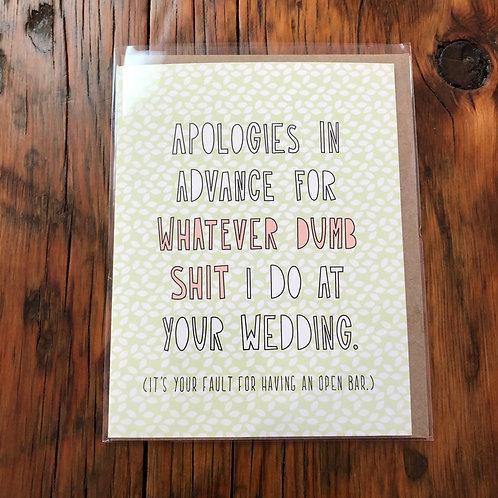 Apologies in Advance Wedding Card