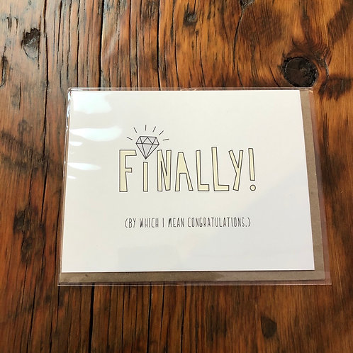 Finally! Engagement Card