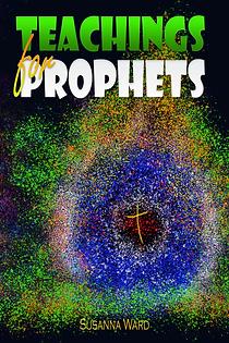Teachings for Prophets