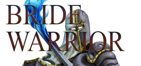 Bride and Warrior of Yahweh - www.seersgate.com