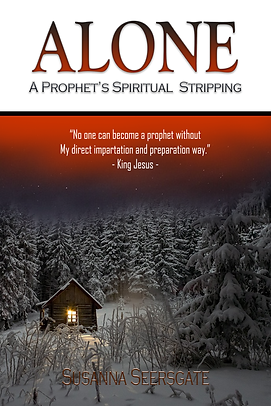Alone: A Prophet's Spiritual Stripping