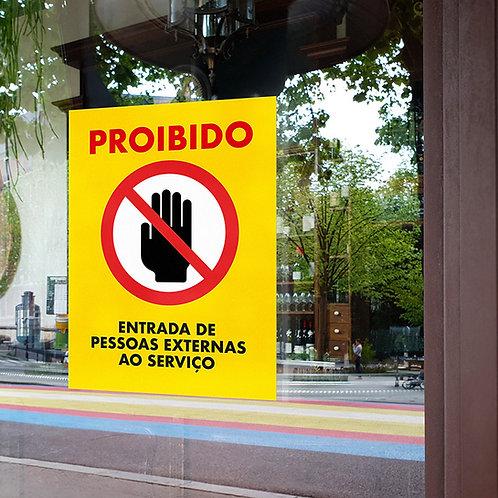 """Autocolante """"Proibido Entrada a Pessoas Externas"""" - Pack 3 uni."""