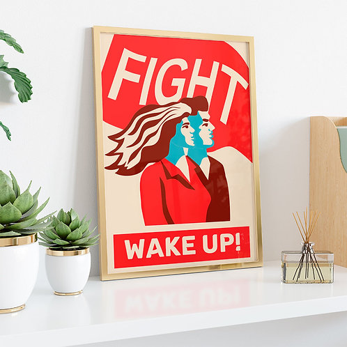 Fight and Wake Up