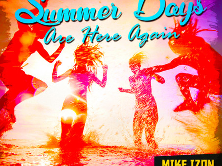 Summer Days with Mike Izon