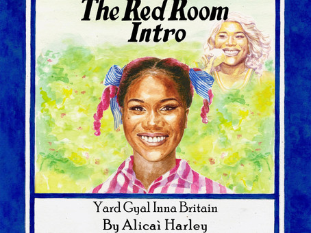 Alicai Harley - The Red Room Intro (Yard Gyal Inna Britain)