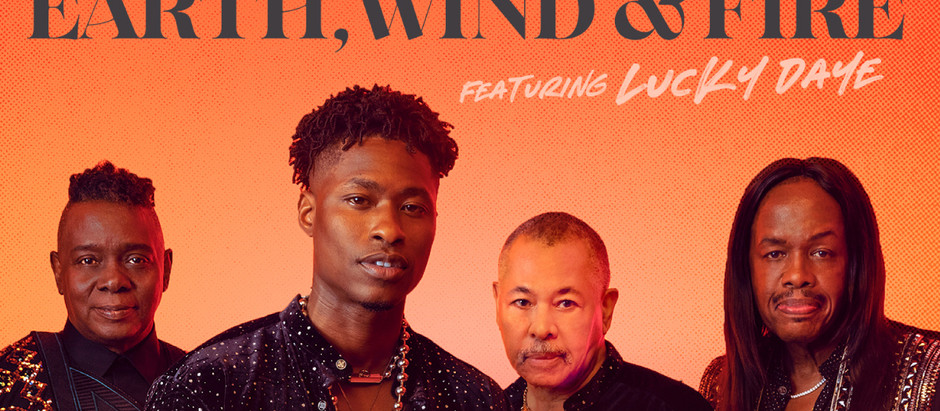 Earth Wind & Fire teams up with Lucky Daye on New Single