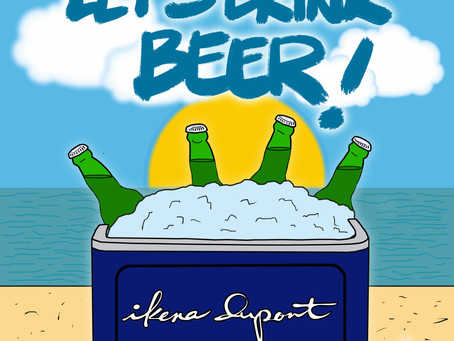 Ikena Dupont Wants us to drink Beer