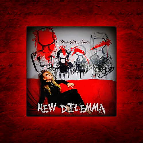 "New Dilemma ""Is Your Story Over"" Physical CD"