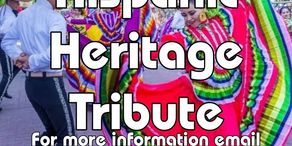 Hispanic Heritage Tribute
