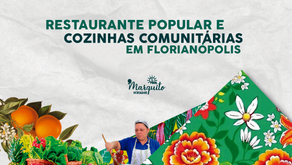 Restaurante Popular e Cozinhas Comunitárias em Florianópolis