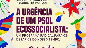 A urgência de um PSOL Ecossocialista: Um programa radical para os desafios do nosso tempo.