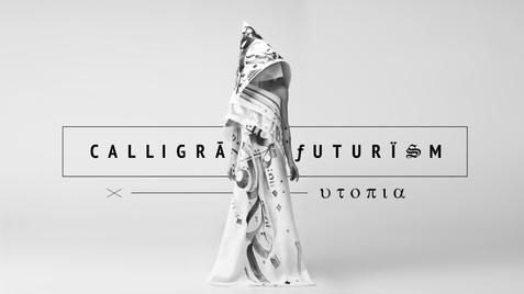 Utōpia х Calligrafuturism