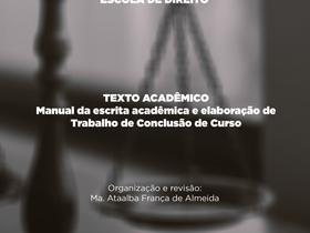 Escola de Direito lança Manual da escrita acadêmica e elaboração de Trabalho de Conclusão de Curso