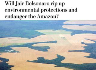 Washington Post op-ed: Will Jair Bolsonaro rip up environmental protections and endanger the Amazon?