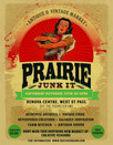 Prairie Junk It is this Saturday!