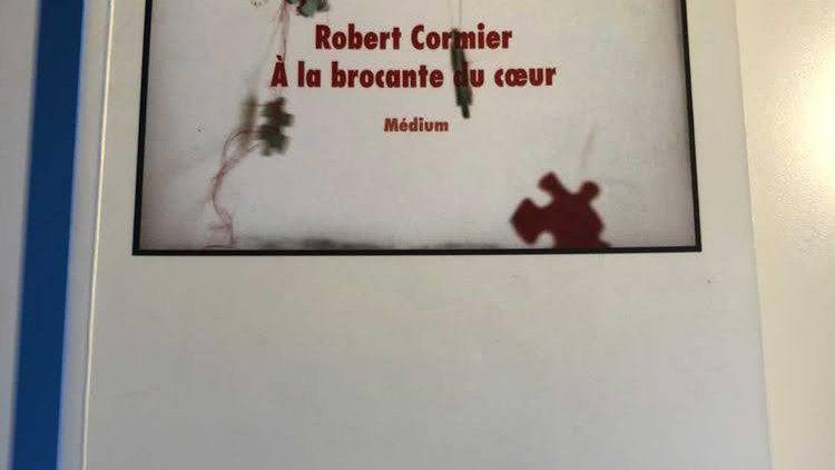 À la brocante du coeur, ROBERT CORMIER