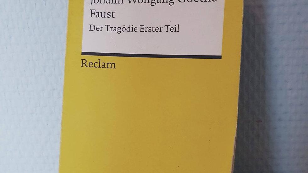 Faust - die Tragödie Erster Teil (Johann Wolfgang Goethe)