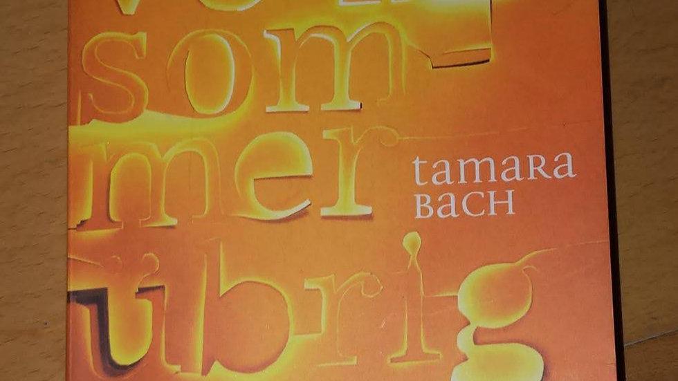 Was vom Sommer übrig ist (Tamara Bach)