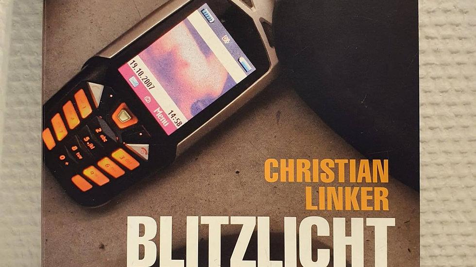 Blitzlichtgewitter (Christian Linker)