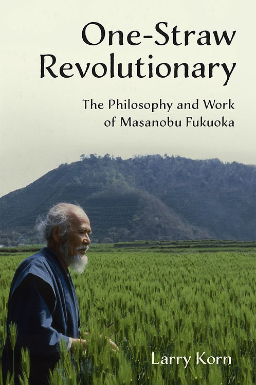 One-Straw Revolutionary