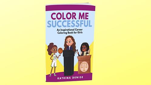 Color Me Successful: Coloring Book