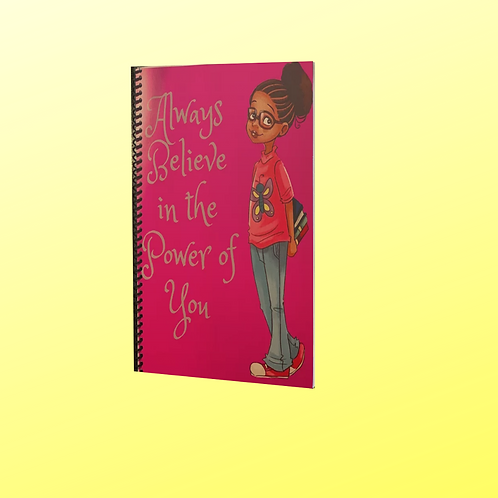 Believe in You Spiral Notebook