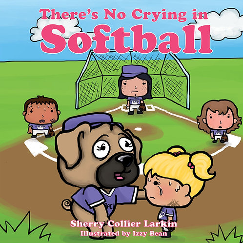 """There's No Crying in Softball"""