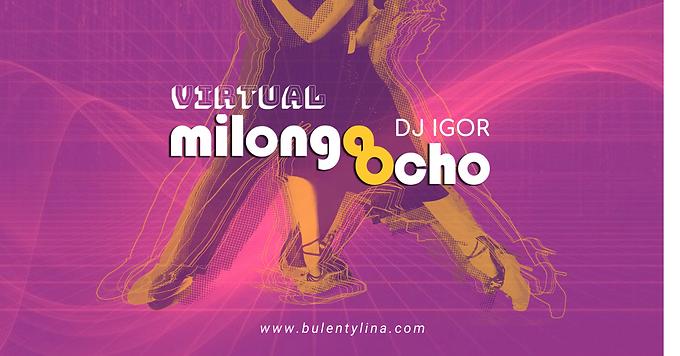 Virtual MILONGA OCHO